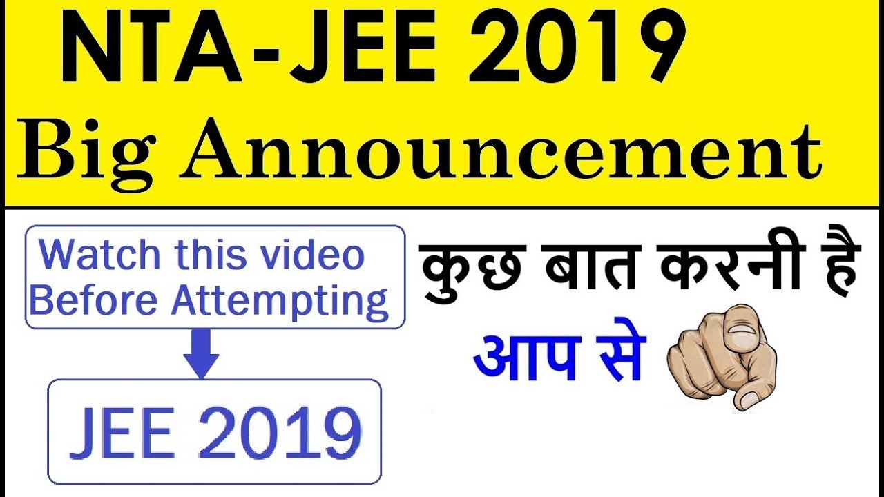 BIG ANNOUNCEMENT for JEE Mains 2019 | Latest Paper Pattern Analysis | IMP Tips for JEE 2019