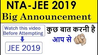 BIG ANNOUNCEMENT for JEE Mains (Jan.) 2019 | Latest Paper Pattern Analysis | IMP Tips for JEE 2019