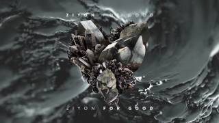 Ziyon - For Good