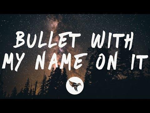 Santino Le Saint - Bullet With My Name On It (Lyrics)