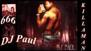 DJ Paul Da Killaman