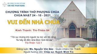 HTTL PHAN RANG - Chương Trình Thờ Phượng Chúa - 24/10/2021