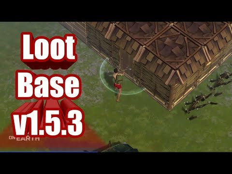 New UPDATE v1.5.3 !!! Loot NPC player's base - Last day on earth : Survival