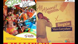 Download BOYZIE - MASS EVERYWHERE (ALL ABOARD) - (((SOCA MONARCH / ROADMARCH))) -GRENADA SOCA 2013 MP3 song and Music Video