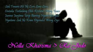 Gambar cover Nella Kharisma - Ra Jodo Unofficial Lirik Video