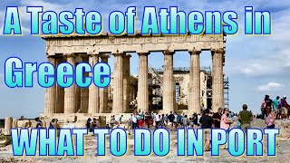 A Taste of Athens - What to do on Your Day in Port