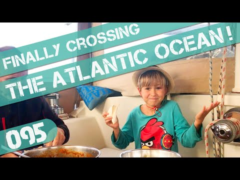 We Finally Sail Across the Atlantic Pt 1 Ep95