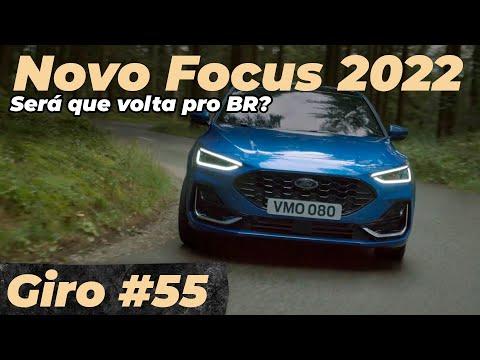 FORD FOCUS 2022: brigaria bem no Brasil? / GIRO #55