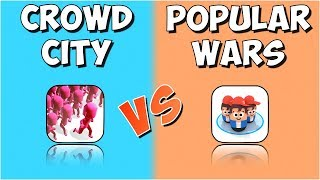 CROWD CITY VS POPULAR WARS!