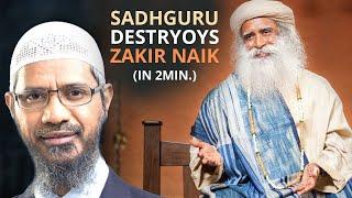 SADHGURU DESTROYS Zakir Naik's SHIRK Branding