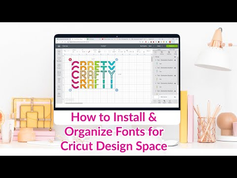 How To Install And Organize Your Fonts For Cricut Design Space Youtube