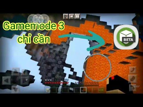 Cách chỉnh gamemode 3 Thành Công 100℅ trong Minecraft Pe
