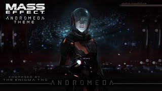 Mass Effect™ Andromeda Theme [Fan Made]
