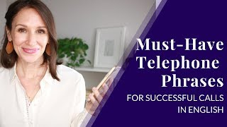 Must-Know Telephone Phrases [Successful English on the Telephone]