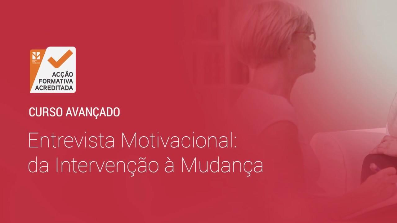 Curso Avançado Em Entrevista Motivacional Da Intervenção à Mudança