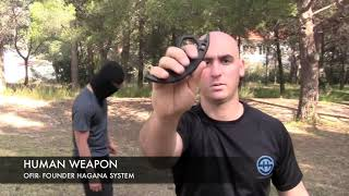 Ofir  HUMAN WEAPON  HAGANA