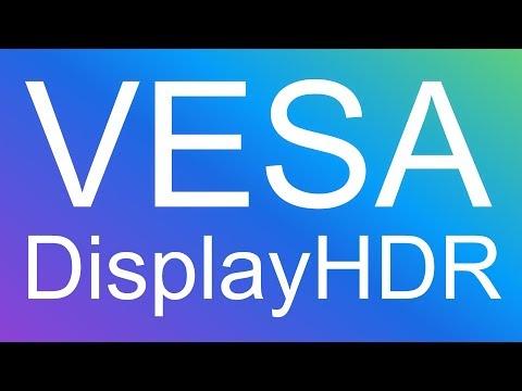VESA DisplayHDR -- 2018 HDR PC Monitors finally have a standard