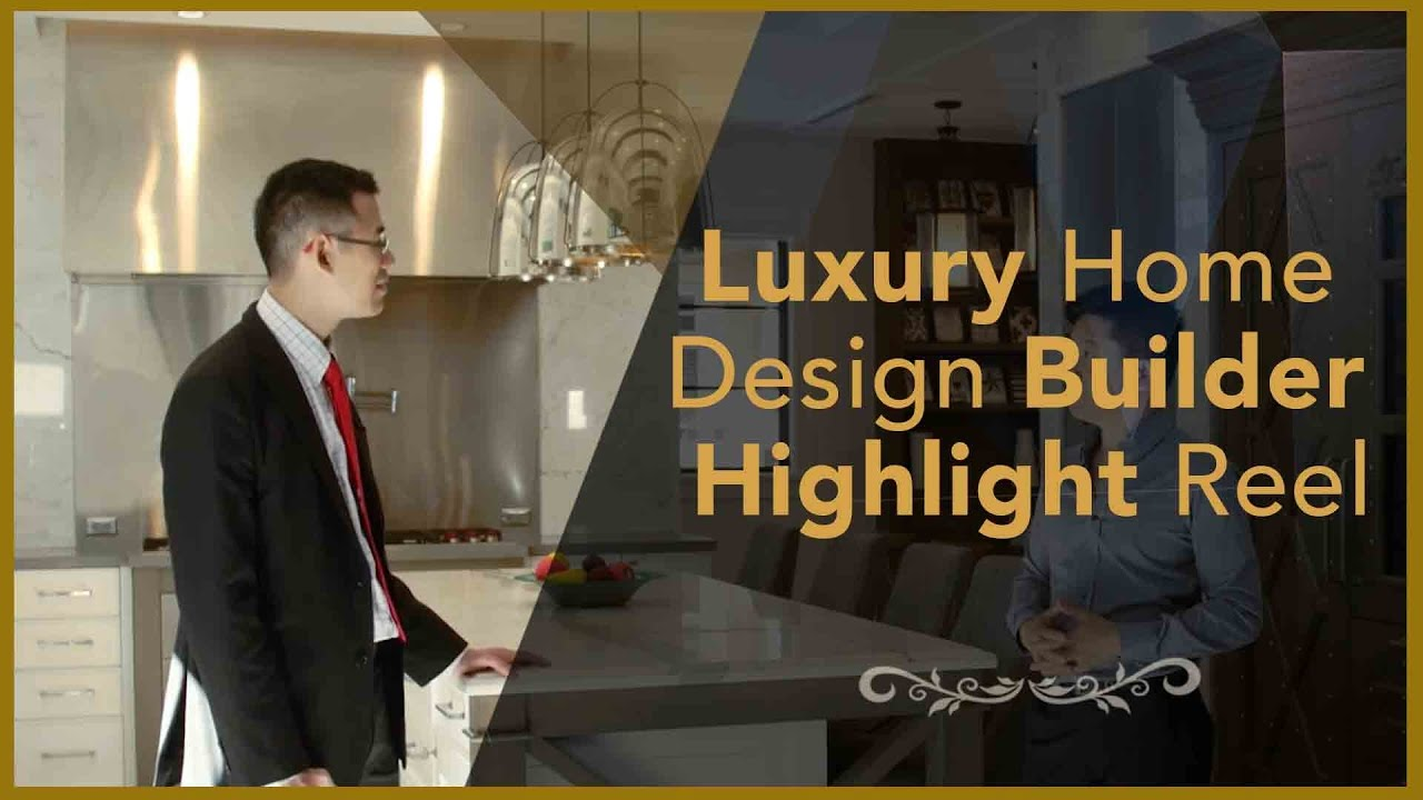 Luxury Home Design Builder Highlight Reel Victoreric Eric Lee Gary Wong