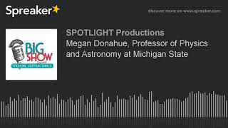 Megan Donahue, Professor of Physics and Astronomy at Michigan State