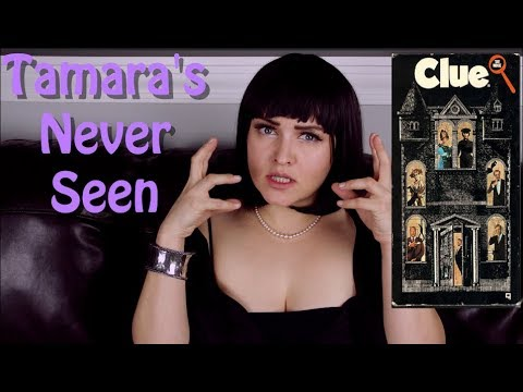Clue (1985) - Tamara's Never Seen