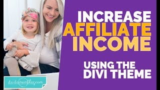 How to Increase Your Affiliate Income with Divi from Elegant Themes