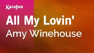 Karaoke All My Lovin' - Amy Winehouse *