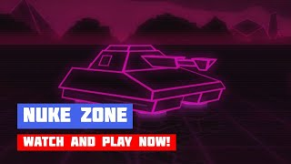 Nuke Zone · Game · Gameplay