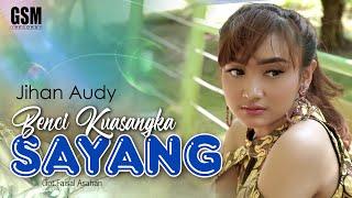 Download lagu Benci Kusangka Sayang  - Jihan Audy I Official Music Video