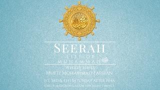Mufti Farhan - Seerah of The Prophet SAWS - 24 [Miraculous Journey of the Heavens]