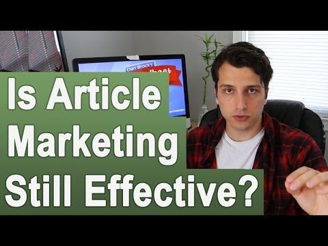 Is Article Marketing Still Effective for SEO and Traffic Generation?