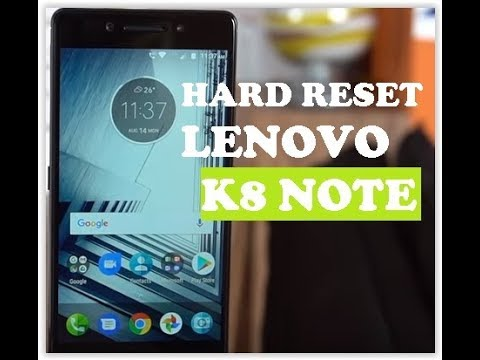 How to hard Reset Lenovo K8 Note to Unlock and Remove Pattern Lock |  Password