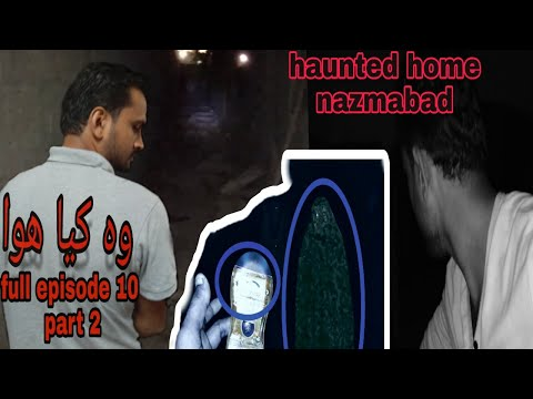 Woh kya hua 4 August 2019 horror  ghost house haunted in Karachi full episode 10 part 2 show