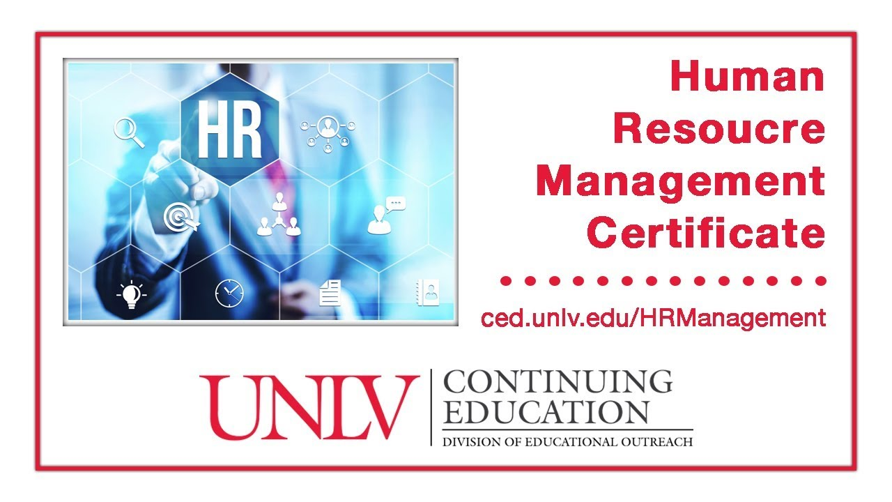 Unlv Human Resource Management Certificate Program Youtube