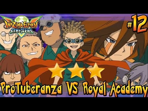#12 LE SFIDE: Inazuma Eleven | ProTuberanza Vs. Royal Academy (3 STELLE) | Gameplay Ita