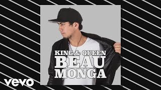 Beau Monga - King and Queen (Audio)