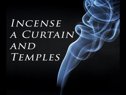 Incense, a Curtain, and Temples