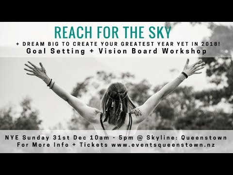 What Is a Vision Board?? Queenstown Event 31st December 2017