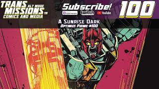 Alt Mode Episode 100 - Cyberversitility Optimus Prime #24 Review