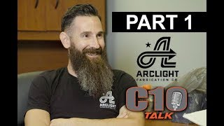 Aaron Kaufman & C10 Talk   PART 1