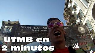 Ultra Trail du Mont Blanc 2015 en 2 minutos - UTMB 2015 Nunca dejaremos de soñar!!