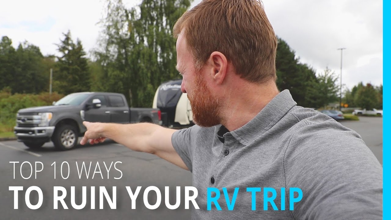 top-1o-ways-to-ruin-your-rv-trip-kyd-vancouver-canada