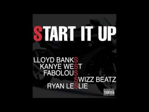 Lloyd Banks  Start It Up feat Kanye West, Fabolous, Swizz Beatz, Ryan Leslie & Pusha T