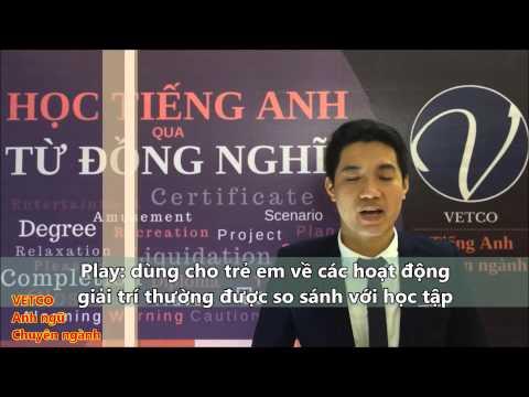 Học tiếng anh qua từ đồng nghĩa - English Synonyms Topic 1: Entertaiment - VETCO EDU