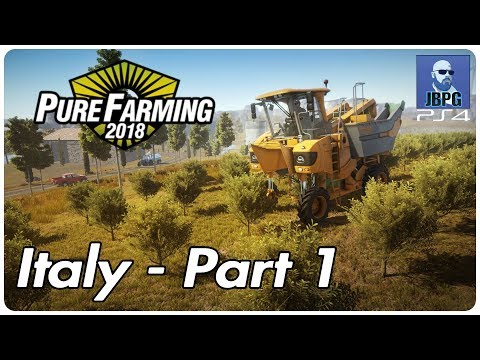 Pure Farming 2018 [PS4]: Italy - Part 1