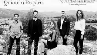"Quinteto Respiro  ""Queridas Memorias"" Gustavo Beytelmann"