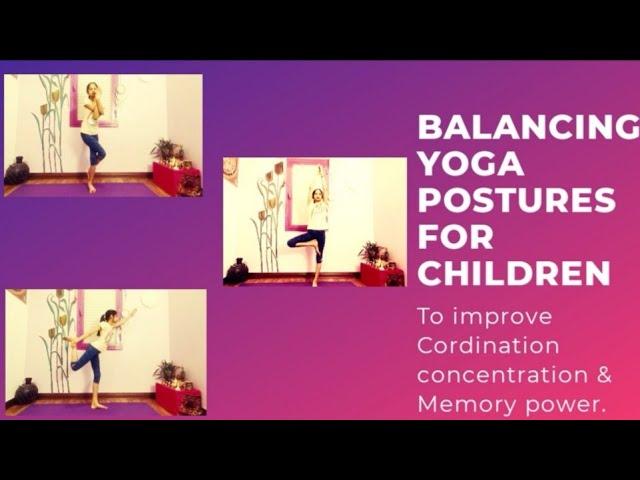 Balance postures for kids