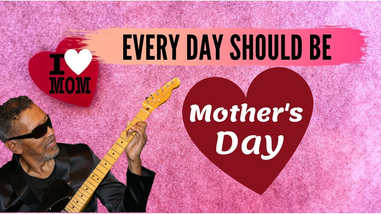 Mother's Day | Every Day Should Be Mother's Day - (Official Music Video) | By TDK