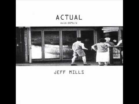 Jeff Mills - Actual (B1)