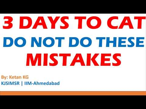 3 days to CAT | Mistakes to avoid before D Day to boost your score