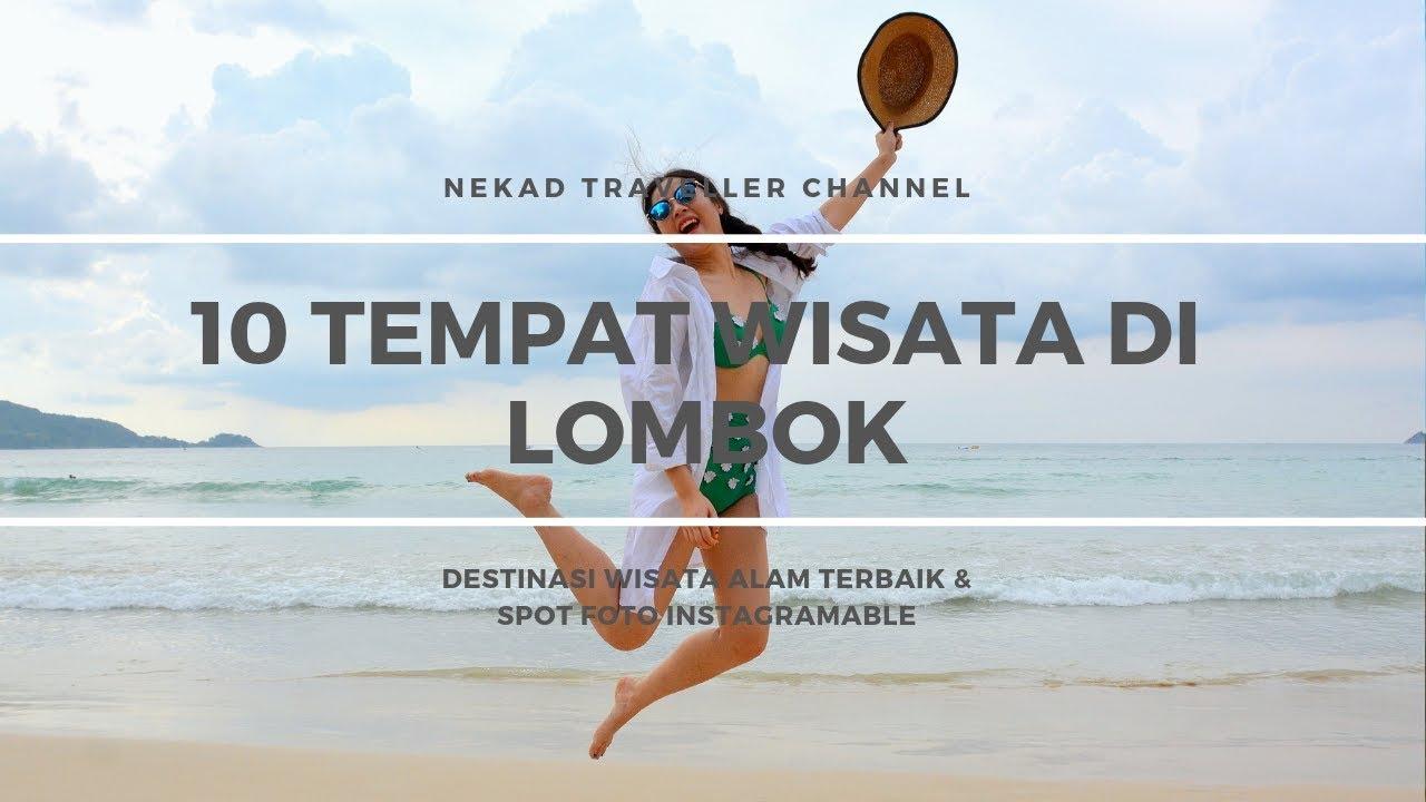 10 Tempat Wisata Terbaik di Lombok